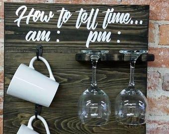 How To Tell Time-Coffee Rack-Wine Glass Rack