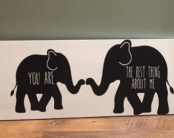 BEST THING- Elephant Nursery Sign