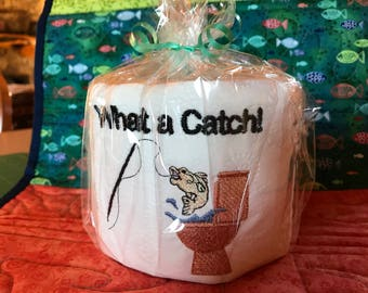 What a Catch! Fishing Embroidered Toilet Paper,  Bathroom, Gag Gift, White Elephant, funny, joke gift, fish, fisherman, mega roll, toilet