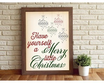 Have Yourself a Merry Little Christmas | Ornament Art | Digital Download | Instant Download | Christmas Art | Wall Poster | Framed Wall Art