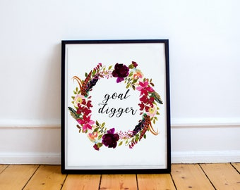 Goal digger print Cubicle decor Chic office decor Floral wall art Typography quote Inspirational art Quote printable Girl boss watercolor
