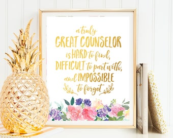 Counselor Gift A truly great counselor Counselor Appreciation Counselor Birthday Counselor Thank You Counselor Retirement Counselor Wall Art