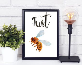 Bee wall decal - Bee wall art - Bee printable - Bee inspired - Bee quote - bee lovers gift - Bee art - Bee Print - bee art print - Bee lover