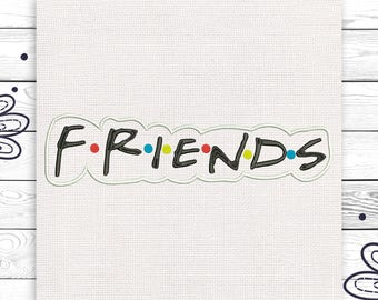 Friends tv series embroidery Discount 10% Machine embroidery design 4 sizes INSTANT DOWNLOAD EE5012
