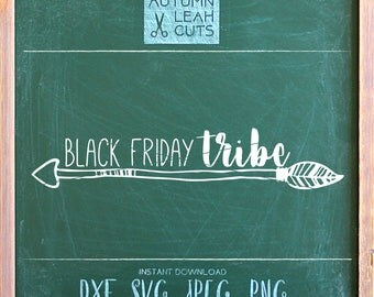 Black Friday Tribe - Arrow -- SVG, PNG, Jpeg, DXF cut file for Silhouette, Cricut - Instant Download Clipart - Black Friday Shirt Design