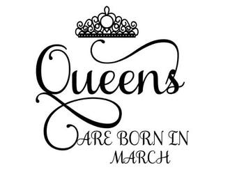 Queens are Born in March SVG Crown