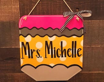 Personalized School Sign - TEACHER Sign - Custom Pencil Wall Hanging - Daycare Sign - GIFT IDEA