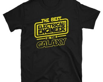 Electrical Engineer Shirt - The BestElectrical Engineer In The Galaxy - Electrical Engineer Gift T-Shirt