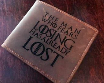"Game of Thrones - ""The Man Who Fears Losing Has Already Lost"" Distressed Leather Wallet!"
