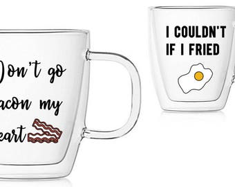 "MUG SET ""Don't go bacon my heart, I couldn't if I fried"" (name, personalized, gift, custom mug, couples mug, mug set, his and hers mugs)"