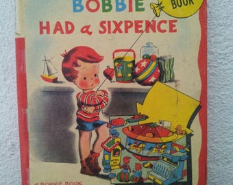 Rare children's book Bobbie had a sixpence by Freida Friedman of the years 40s/stories/tales/vintage/children/stories for children book /