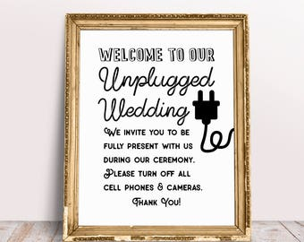 Welcome To Our Unplugged Wedding, Unplugged Ceremony Sign, Unplugged Wedding Sign, Unplugged Sign, Wedding Signs, Unplugged, Wedding Print