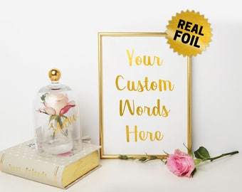Your Quotes here, Real Gold Foil Print, Custom Quotes Foil, Foil Print Wall Art, Custom Foil Print, Personalized Foil, Your Quotes Print