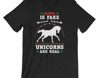 Unicorn Ugly Christmas Sweater Shirt Santa is Fake Unicorns are real UNISEX T-Shirt Christmas Gift