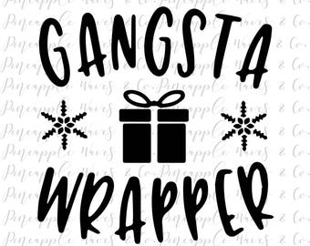 Christmas SVG, winter SVG, gangsta wrapper, commercial use svg, gangsta wrapper SVG, instant download, cut file, winter cut file, funny