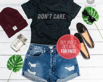 Don't care, Womens shirt, Don't care shirt, Funny shirt, Womens t-shirt, Don't care womens shirt