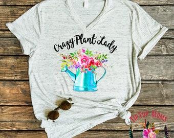 Crazy Plant Lady Shirt / Plant Mom Shirt / Plant Lady Tee / Gift for Friend TShirt / Gardening Shirt / Mothers Day Tee Gift / Gardening Gift
