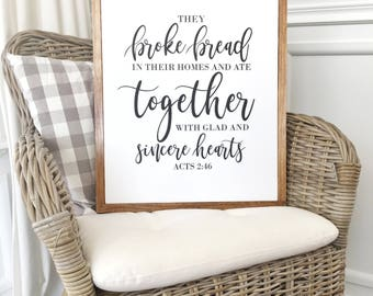 "16""x20"" They Broke Bread In Their Homes Wood Framed Sign"