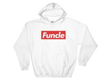 Funcle Sweatshirt - Fun Uncle, Funcle Hoodies, Supreme Funcle Hoodies, Supreme Uncle Hoodies, Uncle Gift, Gift from Nephew
