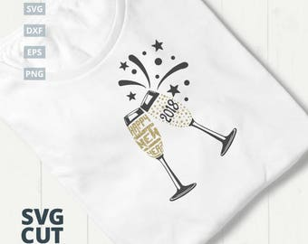 Happy New Year 2018 - Champagne Glasses SVG Cut File, New Years svg, New Years Eve, 2018, Champagne, Wine glass svg, shirt iron on file, NYE
