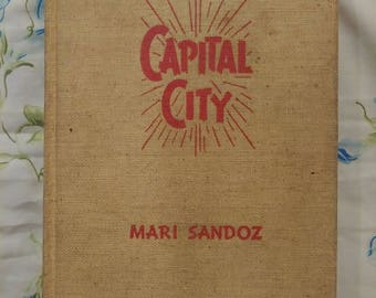 Capital City by Mari Sandoz