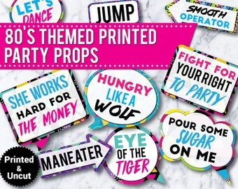 30 -  80's Party Photo Booth Props Signs,PRINTED & UNCUT, 30th birthday, 40th birthday, 50th birthday, funny photo booth signs