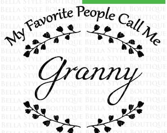 My Favorite People Call Me Granny VINYL DECAL