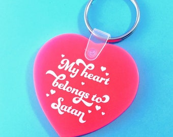 My Heart Belongs to Satan Keychain