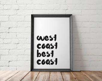 West Coast Printable, West Coast Print, West Coast Wall Decor, West Coast Wall Art, West Coast Best Coast, California Print, PNW Print