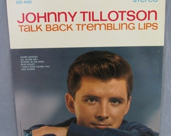 "Johnny Tillotson Talk Back Trembling Lips Record Vintage 12"" Vinyl LP Album MGM Stereo SE-4188"
