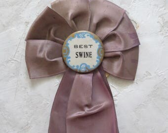 "Country Fair Ribbon ""Best Swine"" 1967"