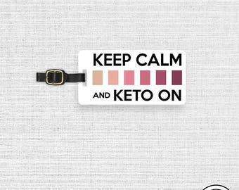 Luggage Tag Keep Calm and Keto On  Personalized Metal Tag, Single Tag  Custom information on Backs