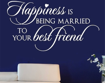 Married best friend etsy happiness married best friend quote vinyl wall lettering vinyl wall decals vinyl decals spiritdancerdesigns Images