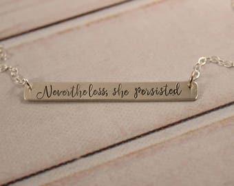 Nevertheless she persisted sterling silver necklace - hand stamped necklace - she persisted necklace-Nevertheless she persisted charm #NSPDC