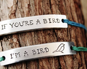 Set of 2 Bracelets If You're A Bird I'm a Bird Best Friends BFF Hand Stamped Tie On Hemp Cord Friendship