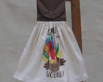 "Thanksgiving Kitchen Towel / ""Gobble 'Til You Wobble"" / Hanging Dish Towel / Funny Saying / Kitchen Towel / Turkey Decor / Hostess Gift"