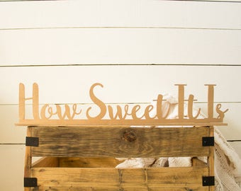 How Sweet It Is Table Top Sign Sweets Table Sign Cake Table Sign Wedding Sign