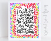 I Cheer for People - Tracee Ellis Ross Quote Hand lettered Print, Encouragement, Gift, Wall Art ,Hand Lettering, Rainbow Love One Another