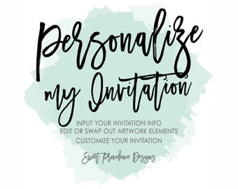 Personalize my Invitation, Customize my Templett Invitation, Customized Invitation, Personalize your Instant Download