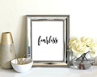 Fearless Printable Art - Printable Wall Art, Printable Quotes, Wall Art Print, Wall Decor ,Typography, Motivational Wall Art, Download