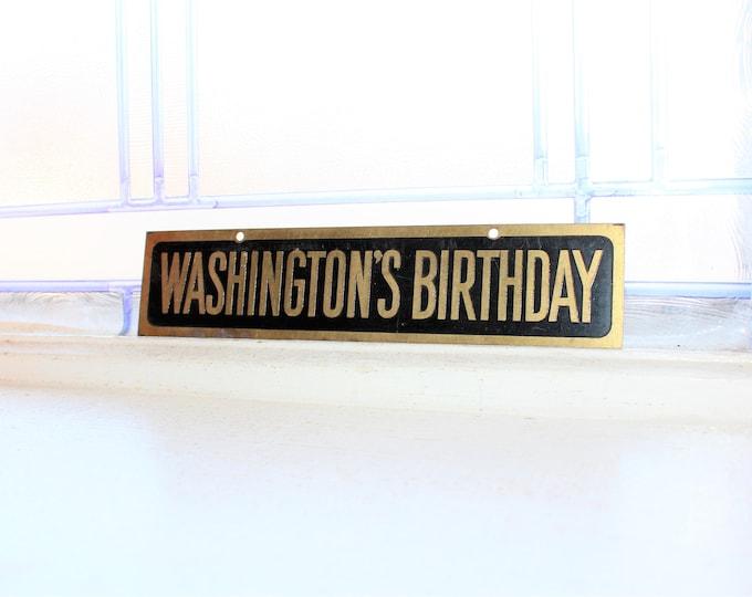 Vintage Washington's Birthday Metal Sign 1930s
