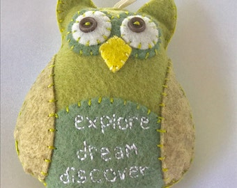 Inspirational Owl Ornament, Hand stitched Owl Ornament, Explore, Dream, Discover felt Owl, Green Felt Ornament, Owl Car Charm, Owl decor