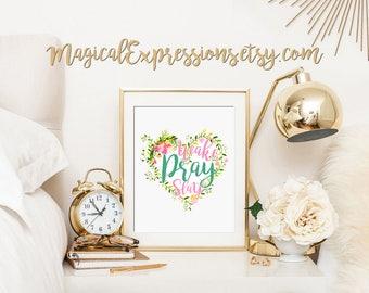 Wake Pray Slay Quote - Digital Download Art Print for DIY gifts!