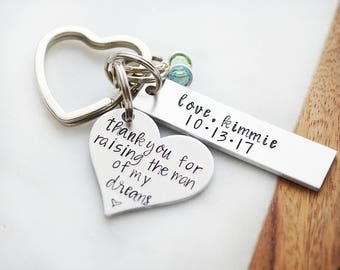 Mother in Law Gift - Thank You For Raising the Man of My Dreams Keychain - Hand Stamped Keychain - Wedding In Laws Thank You Gift