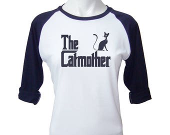 The Catmother Shirt Cat Shirt Funny Tee Cat Lover Gifts Funny Women Baseball T shirt Tshirt For Womens Gifts For Women