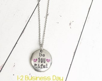 beYOUtiful Necklace - Pewter Pebble Necklace - Inspirational Necklace - Motivational Necklace - Be You - Beautiful - Hand Stamped Necklace