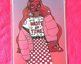 Waste of Time - art print