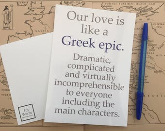 Our Love is Like a Greek Epic | Funny Love Anniversary Valentine's Christmas Postcard Print | Greek Gods, The Illiad