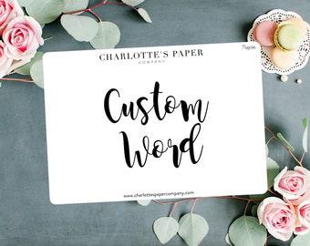 Script Planner Stickers / Custom Stickers / Planner Stickers / Foiled Planner Stickers / Traveler's Notebook Stickers / Custom M