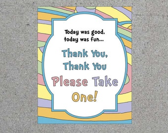 Dr. Seuss Oh The Places You'll Go Party Goodie Bag Sign Gift Bag Sign Printable Digital Download Thank You Please Take One